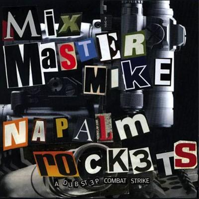 mixmastermike-napalm-rockets
