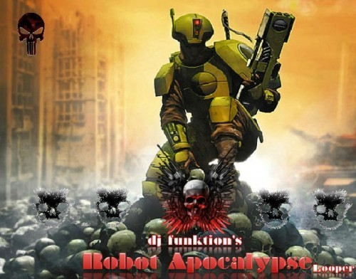 djfunktion-robotapocalypselooper